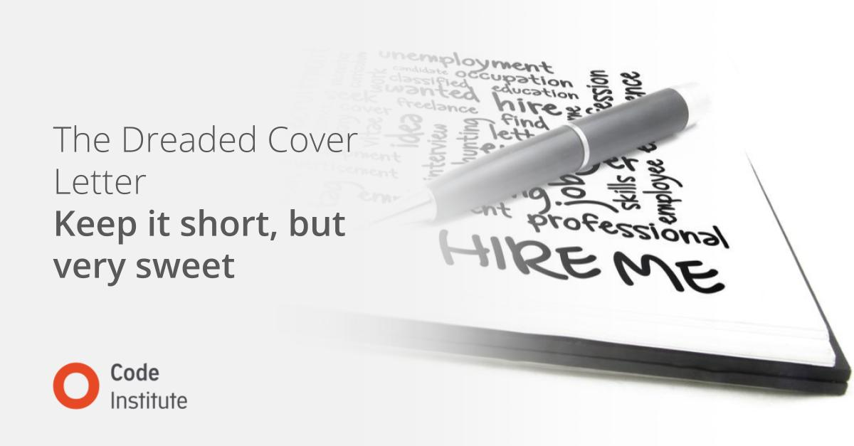 Dreaded Cover Letter - Short, Sweet, Direct & Engaging
